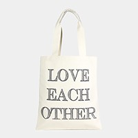Love each other _ Cotton canvas eco shopper bag