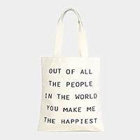 You make me the happiest _ Cotton canvas eco shopper bag