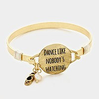 'Dance like nobody's watching' message charm bracelet