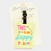 This is my happy place _ Bon Voyage rubber luggage tag