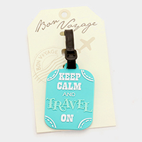 Keep calm and travel on _ Bon Voyage rubber luggage tag