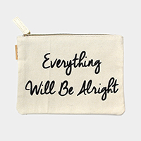 Everything will be alright _ Cotton canvas eco pouch bag
