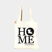 Home of Louisiana _ Cotton canvas eco shopper bag