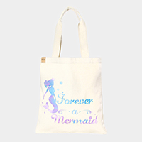 Forever a Mermaid _ Cotton canvas eco shopper bag