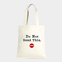 Do not Read This _ Cotton Canvas Eco Shopper Bag