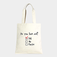 Do you love me? _ Cotton Canvas Eco Shopper Bag