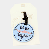 Let the adventure begin _ Bon Voyage Rubber Luggage Tag