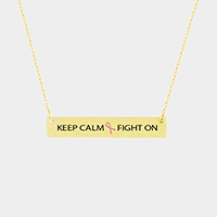 Keep Calm Fight on _ Metal Rectangular Bar Pendant Necklace