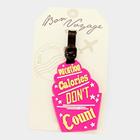 Vacation Calories... _ Bon Voyage Rubber Luggage Tag