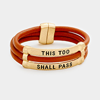 This Too Shall Pass Faux Leather Magnetic Bracelet