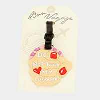 Do Not Touch My Luggage! Bon Voyage Rubber Luggage Tag