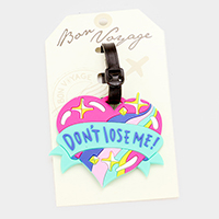Don't lose me! Heart Bon Voyage Rubber Luggage Tag