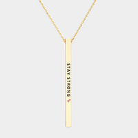 Stay Strong Pink Ribbon Metal Bar Pendant Necklace