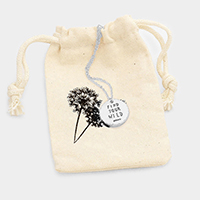 Find Your Wild _ Disc Pendant Necklace Gift Bag Set