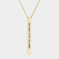 The Best is Yet to Come Metal Bar Necklace