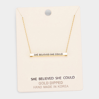 'She Believed She Could' Horizontal Metal Bar Pendant Necklace