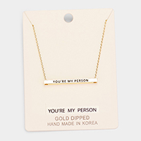 'You're My Person' Horizontal Metal Bar Pendant Necklace