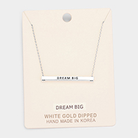 'DREAM BIG' Horizontal Metal Bar Pendant Necklace