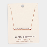 'MY STORY IS NOT...' Horizontal Metal Bar Pendant Necklace
