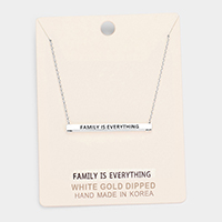'Family Is Everything' Horizontal Metal Bar Pendant Necklace
