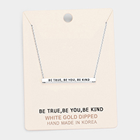 'Be True, Be You...' Horizontal Metal Bar Pendant Necklace