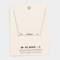 'Be Brave' Horizontal Metal Bar Pendant Necklace