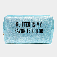'Glitter is My Favorite Color' Pouch Bag