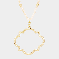 Metal Hollow Quatrefoil Pendant Beaded Long Necklace