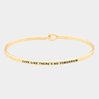 'Live Like There's No...' Brass Thin Metal Hook Bracelet