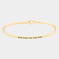 'God Said Yes You Can' Brass Thin Metal Hook Bracelet