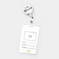 'I am Blessed' Retractable ID Holder