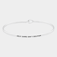 Self Care Isn't Selfish Brass Thin Metal Hook Bracelet