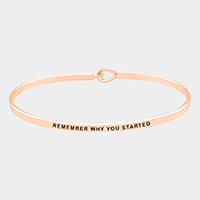 Remember Why You Started Brass Thin Metal Hook Bracelet