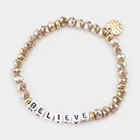 BELIEVE Faceted Beaded Stretch Bracelet