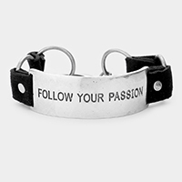 FOLLOW YOUR PASSION Curved Metal Rectangle Message Bracelet